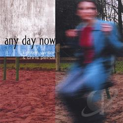 Peirce / Winter - Any Day Now CD Cover Art