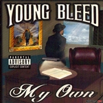 Young Bleed - My Own (Explicit) DB Cover Art