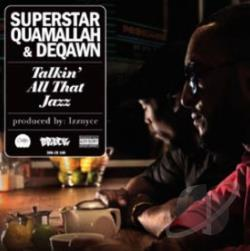Deqawn / Superstar Quamallah - Talkin' All That Jazz CD Cover Art