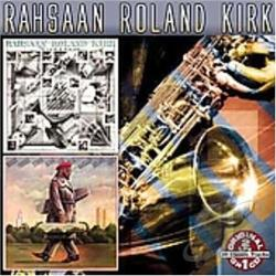 Kirk, Rahsaan Roland - Kirkatron/Boogie-Woogie String Along for Real CD Cover Art