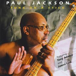 Jackson, Paul - Funk On A Stick CD Cover Art
