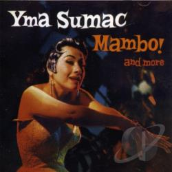 Sumac, Yma - Mambo and More CD Cover Art