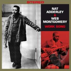 Adderley, Nat - Work Song/Movin' Along CD Cover Art