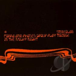 Stereolab - Cobra and Phases Group Play Voltage in the Milky Night CD Cover Art
