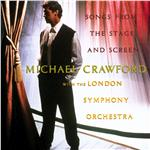 Crawford, Michael / London Symphony Orchestra - Songs from the Stage and Screen CD Cover Art