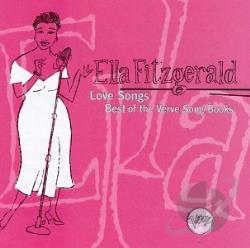 Fitzgerald, Ella - Love Songs: Best of the Verve Songbooks CD Cover Art