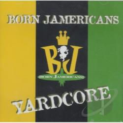 Born Jamericans - Yardcore DS Cover Art