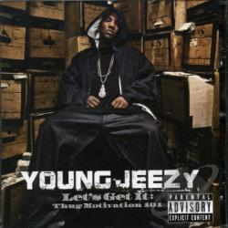 Young Jeezy - Let's Get It: Thug Motivation 101 CD Cover Art
