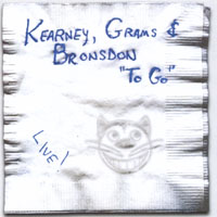 Kearney, Grams & Bronsdon - To Go CD Cover Art