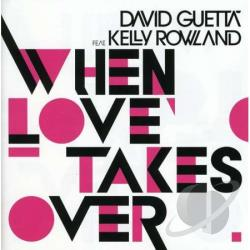 Guetta, David / Rowland, Kelly - When Love Takes Over DS Cover Art