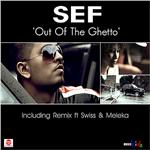 Sef - Out of the Ghetto DB Cover Art