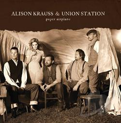 Krauss, Alison / Union Station - Paper Airplane CD Cover Art
