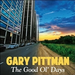 Gary Pittman - Good Ol' Days� DB Cover Art
