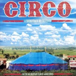 Calexico - Circo: A Soundtrack by Calexico LP Cover Art