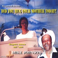 Johnson, Mike - Did You Hug Your Mother Today? CD Cover Art