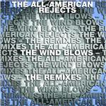 All-American Rejects - Wind Blows Remixes DB Cover Art