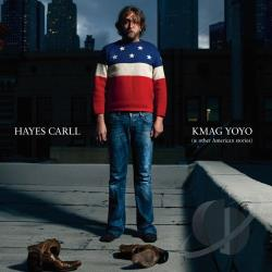 Carll, Hayes - KMAG YOYO (& Other American Stories) CD Cover Art