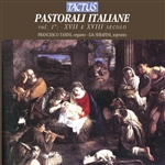 Francesco / Lia / Organ / Serafini / Soprano / Tasini - Pastorali Italiane, Vol. 1: XVII e XVII secolo CD Cover Art