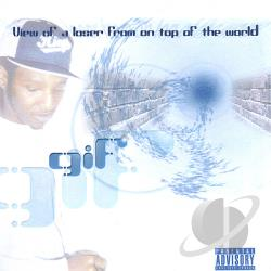 G I F - View Of A Loser From On Top Of The World CD Cover Art