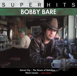 Bare, Bobby - Super Hits CD Cover Art