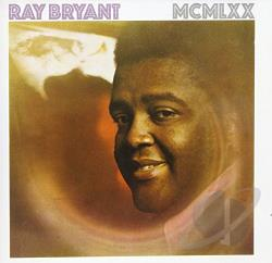 Bryant, Ray - MCMLXX CD Cover Art