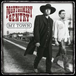 Montgomery Gentry - My Town CD Cover Art