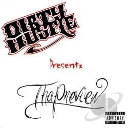 Dirty Hustle Presents: The Preview CD Cover Art