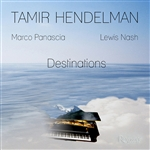 Hendelman, Tamir - Destinations CD Cover Art