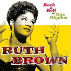 Brown, Ruth - Rock & Roll + Miss Rhythm CD Cover Art