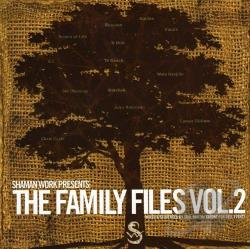 Shamanic Work Presents: The Family Files, Vol. 2 CD Cover Art
