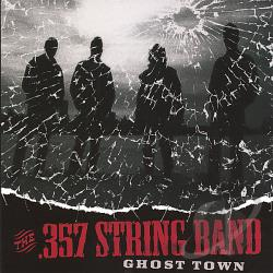 .357 String Band - Ghost Town CD Cover Art