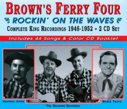 Brown's Ferry Four - Rockin' on the Waves: Complete King Recordings 1946-1952 CD Cover Art