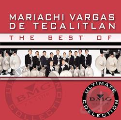 Mariachi Vargas De Tecalitlan - Best of Mariachi Vargas de Tecalitlan: Ultimate Collection CD Cover Art