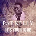 Kelly, Pat - It's You I Love DB Cover Art