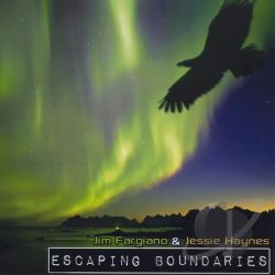 Jim Fargiano & Jessie Haynes - Escaping Boundaries CD Cover Art