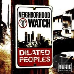Dilated Peoples - Neighborhood Watch CD Cover Art