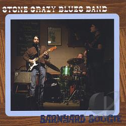 Stone Crazy Blues Band - Barnyard Boogie CD Cover Art
