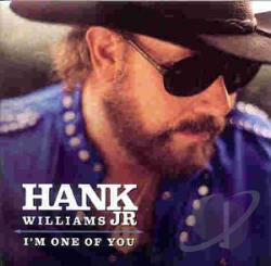 Williams, Hank, Jr. - I'm One Of You CD Cover Art