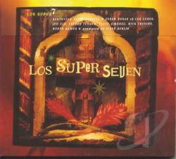 Los Super Seven - Los Super Seven CD Cover Art