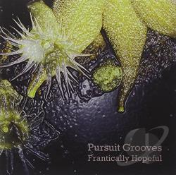 Pursuit Grooves - Frantically Hopeful CD Cover Art