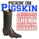 Pickin' On Series - Pickin' On Pigskin: A Bluegrass Tribute To Great Southern Schools DB Cover Art