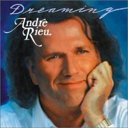 Rieu, Andre - Dreaming CD Cover Art