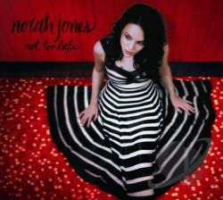 Jones, Norah - Not Too Late CD Cover Art