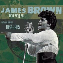 Brown, James - Singles, Vol. 3: 1964 - 1965 CD Cover Art