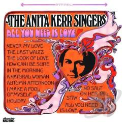 Anita Kerr Singers - All You Need Is Love CD Cover Art