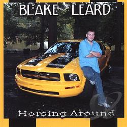 Leard, Blake - Horsing Around CD Cover Art