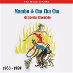 Riverside Orchestra - Music Of Cuba - Mambo & Cha Cha Cha / Recordings 1953 -1959 DB Cover Art