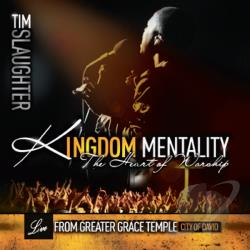Slaughter, Tim - Kingdom Mentality CD Cover Art