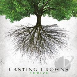 Casting Crowns - Thrive CD Cover Art