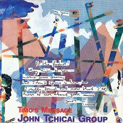 John Tchicai Group / Tchicai, John - Timo's Message CD Cover Art